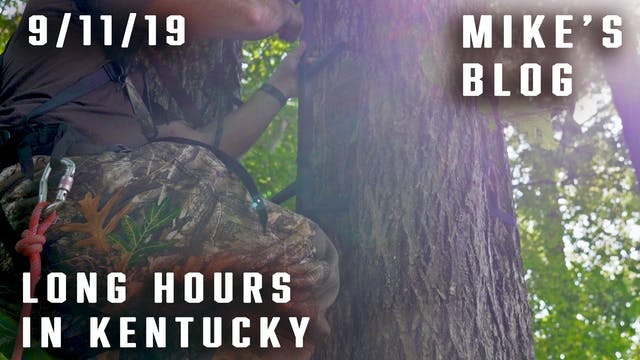 Mike's Blog: Long Hours in Kentucky