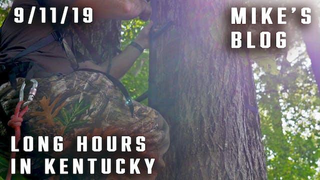 Mike's Blog: Long Hours in Kentucky