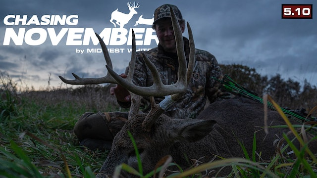 S5.E10. A Creek-Bottom Stud | Trophy Whitetail on a New Farm | Chasing November