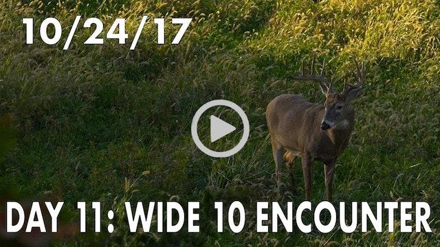 Winke Day 11: Wide 10 Encounter