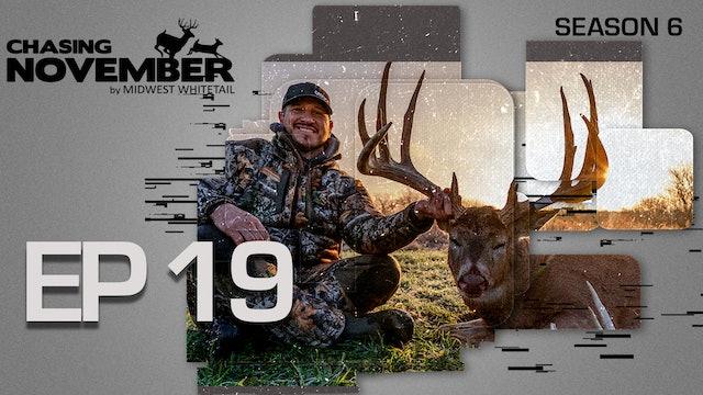 E19: 204-Inch Iowa Monarch Falls, First Buck At 77 | CHASING NOVEMBER SEASON 6