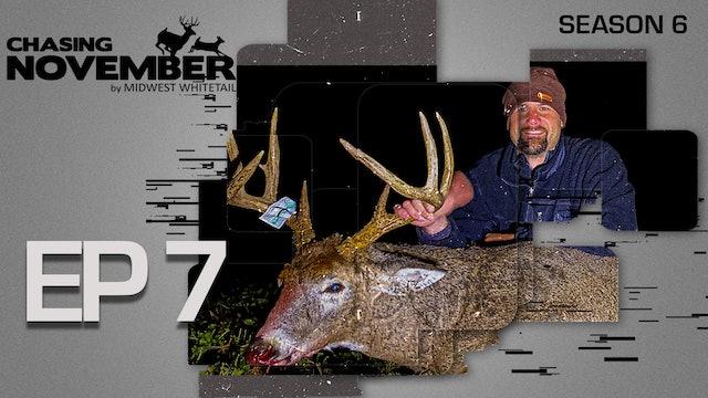 E7: Shooting a Buck Out Of a Garden Shed | CHASING NOVEMBER SEASON 6