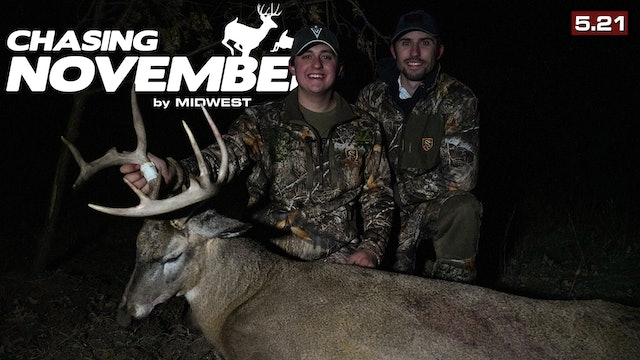 S5.E21. First Iowa Buck | A Ghillie Suit Encounter | Chasing November