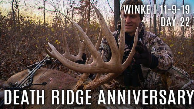 Winke Day 22: Death Ridge Anniversary...