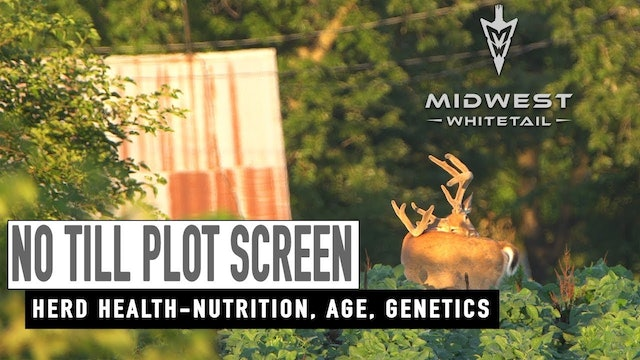 6-18-18: Screening Plots, Summer Scouting | Midwest Whitetail