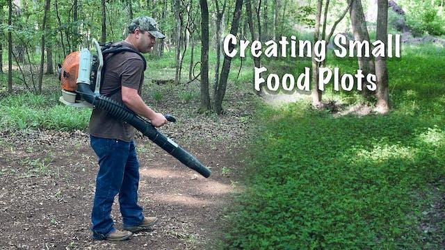 Planting a Small Food Plot | A Trip t...