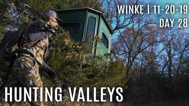 Winke Day 28: Hunting Valleys