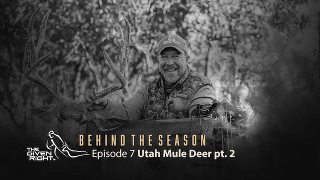 Utah Mule Deer Hunt (Part 2) | Behind...