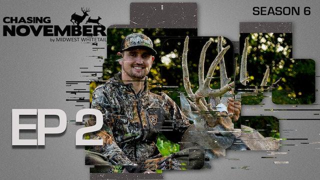 E2: Once In A Lifetime Velvet Buck In Iowa | CHASING NOVEMBER SEASON 6
