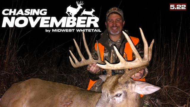 S5.E22. Two Iowa Bruisers | Big Kentucky Muzzleloader Buck | Chasing November