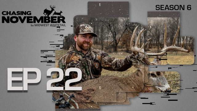 E22: Jared's Self-Filmed Bow Buck | CHASING NOVEMBER SEASON 6