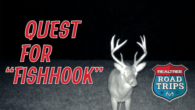 The Quest for Fishhook | Deer Hunting...