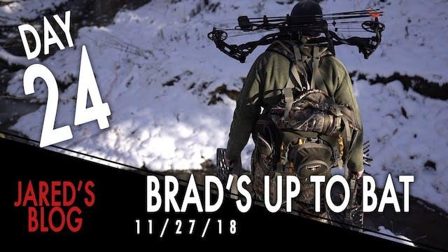 Jared's Blog: Brad's Up to Bat