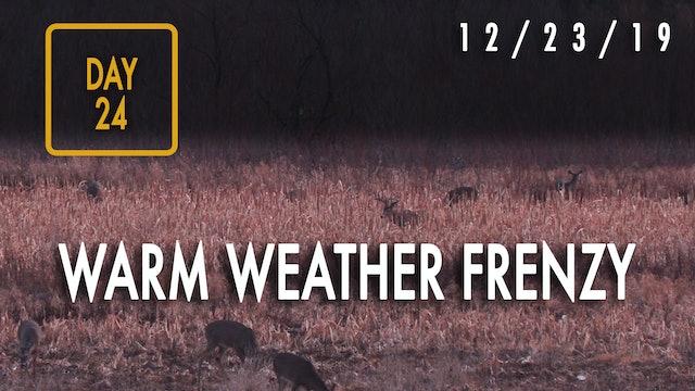 Jared Day 24: Warm-Weather, Late-Season Deer Hunting