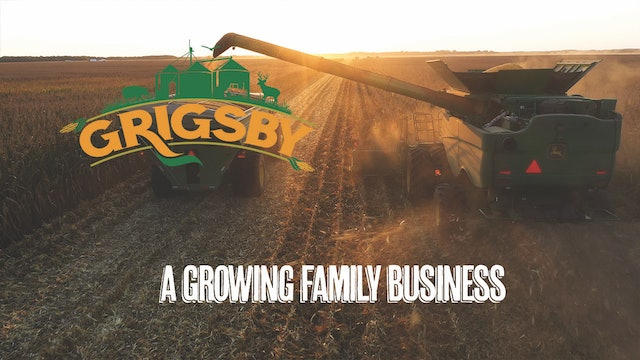 Growing the Family Business | Massive Midwestern Farming Operation | Grigsby