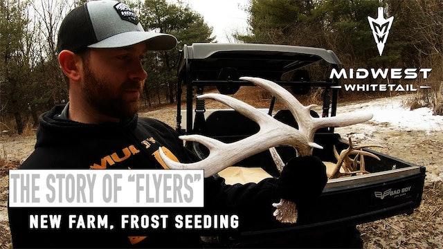 2-26-18: Flyers, New Farm, Frost Seeding | Midwest Whitetail