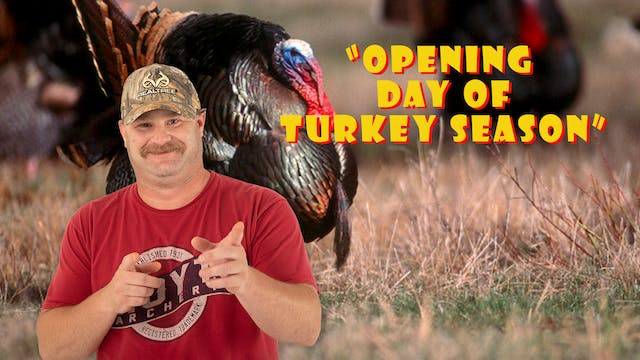 "Pitts on: ""Opening Day of Turkey Season"""