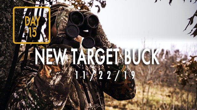 Jared Day 15: Encounter With New Target Buck