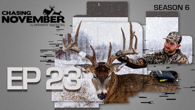 E23: Epic Ghillie Hunt, Mike's Snowst...