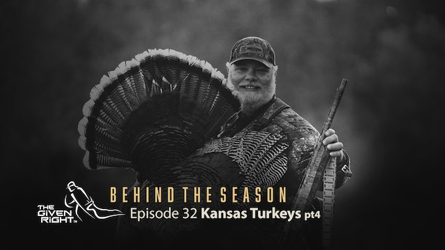 Keith Burgess Bags a Big Gobbler | Behind the Season (2021) | The Given Right