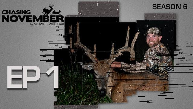 E1: Jared Mill's First Velvet Buck, The Chase Begins | CHASING NOVEMBER SEASON 6