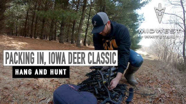 3-12-18: Hang & Hunt, Iowa Deer Classic | Midwest Whitetail