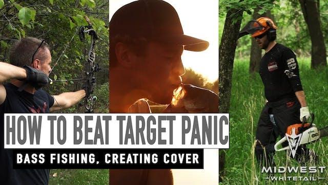 5-21-18: Beat Target Panic, Bass Fish...