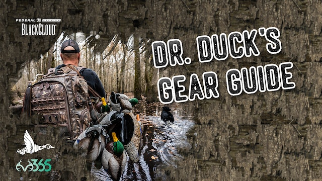 Dr. Duck's Duck Hunting Gear Guide   Prepping for Duck Season   Black Cloud