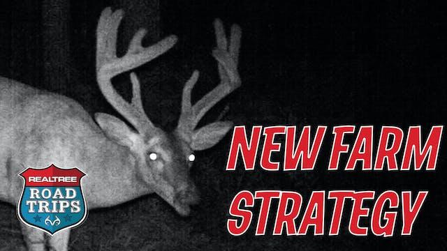 New Farm Strategy | Realtree Road Trips