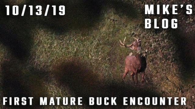Mike's Blog: First Mature Buck Encounter