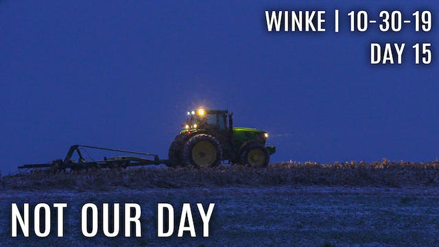 Winke Day 15: Not Our Day