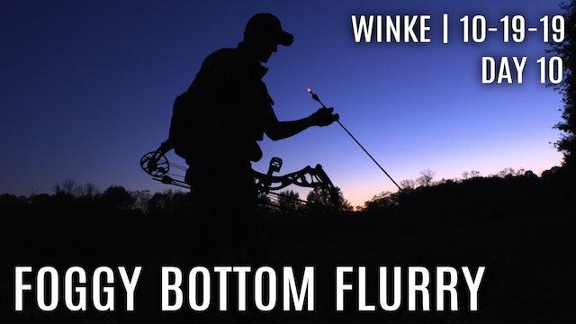 Winke Day 10: Foggy Bottom Flurry