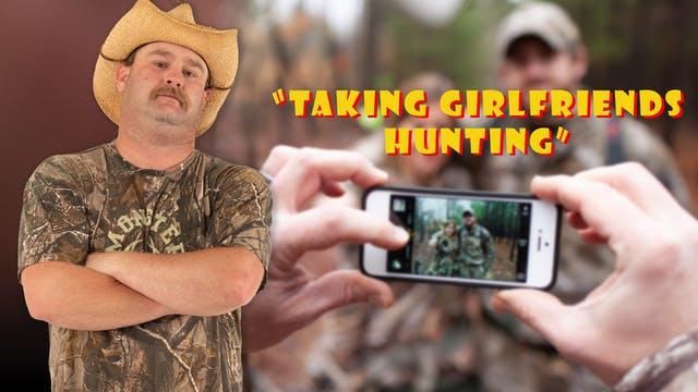 "Pitts on: ""Taking Girlfriends Hunting"""