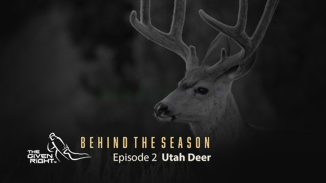 Bowhunting Velvet Mule Deer in Utah | Behind the Season (2020) | The Given Right
