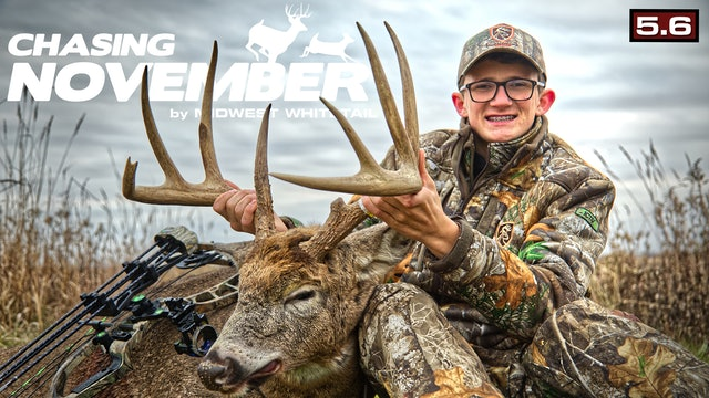 S5.E6. A Great Iowa Buck | First Snow Action of the Season | Chasing November