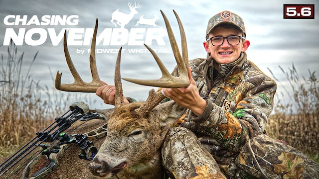 S5.E6. A Great Iowa Buck | First Snow...