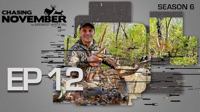 E12: Rattling In A Buck With His Own Antlers | CHASING NOVEMBER SEASON 6
