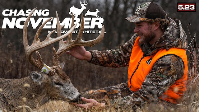 S5.E23. Drake's First Booner | First Buck in 5 Years | Chasing November