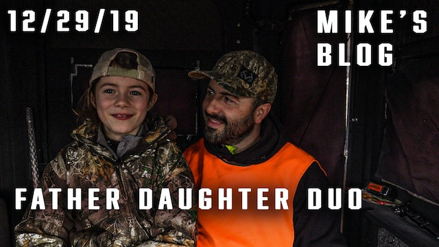 Mike's Blog: Father-Daughter Duo Goes Deer Hunting