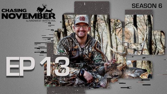 E13: 3 Cruising Bucks, 3 Filled Tags | CHASING NOVEMBER SEASON 6