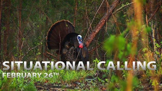 2-26-18: Situational Calling Tactics ...