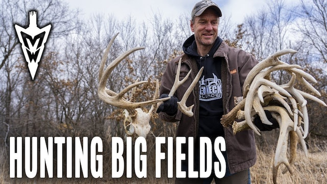 3-25-19: How to Hunt Big Fields, More Sheds | Midwest Whitetail