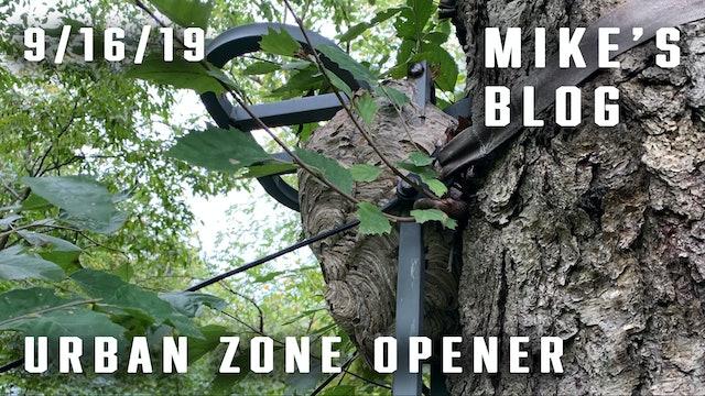 Mike's Blog: Urban Zone Opener