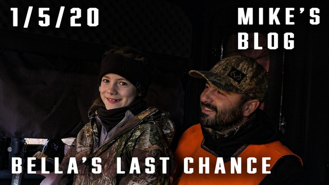 Mike's Blog: Bella's Last-Chance Deer Hunt
