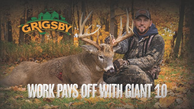 A Giant Grigsby Buck | Stroff Strikes...