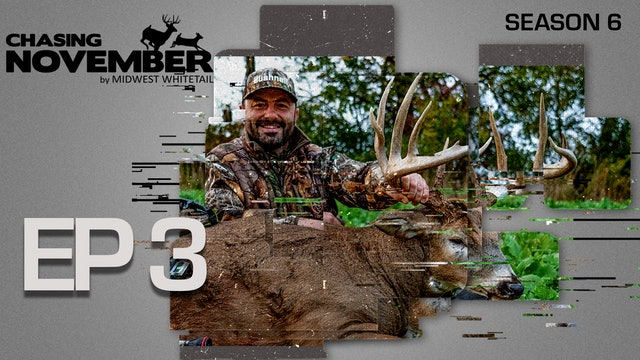 E3: October Giant At Point Blank, Missouri Bruiser | CHASING NOVEMBER SEASON 6