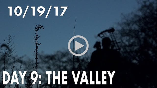 Winke Day 9: The Valley