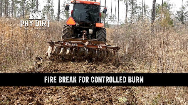 How to: Creating Fire Breaks for Controlled Burn