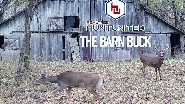 The Barn Buck | Lifelong Dream Come True | Hunt United