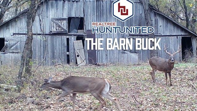 The Barn Buck | Lifelong Dream Come T...